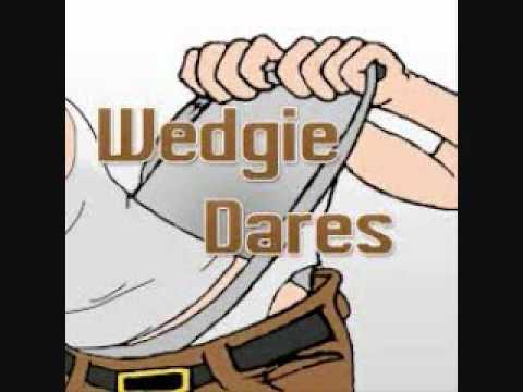 Painful wedgie dares