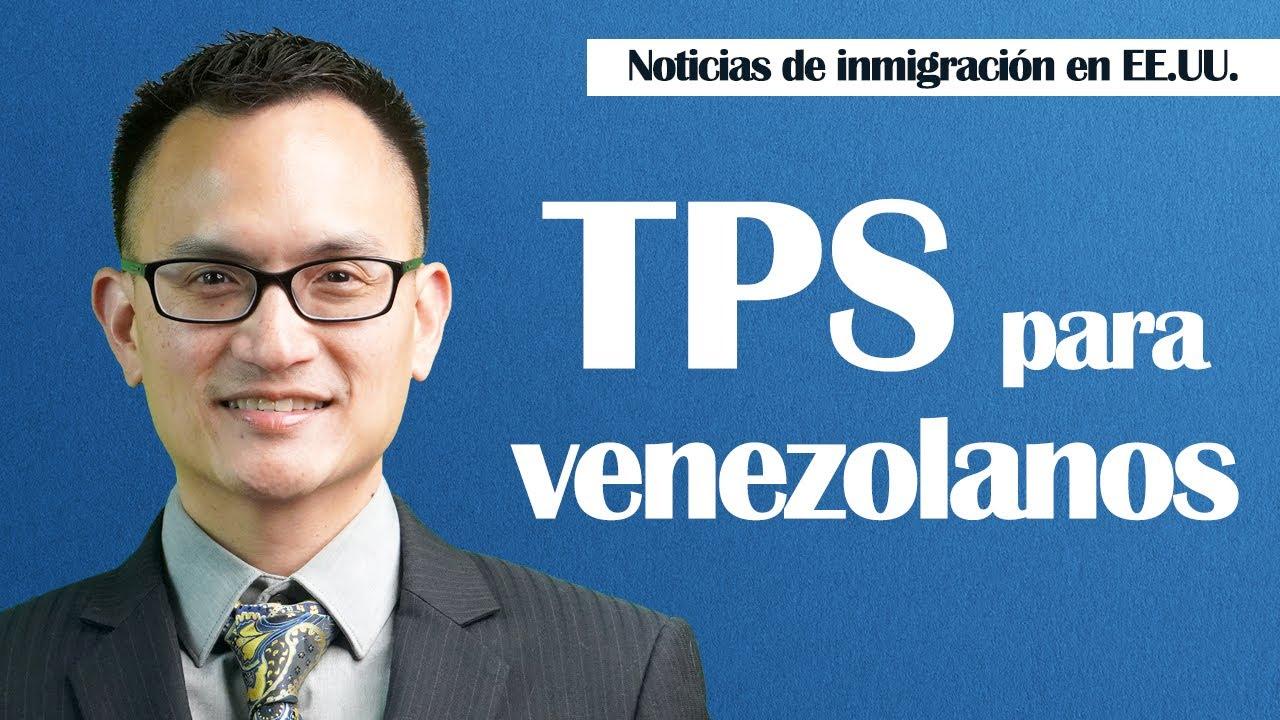 TPS para venezolanos (TPS for Venezuelans)