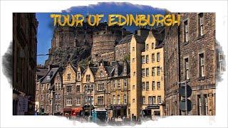 Tour of Edinburgh