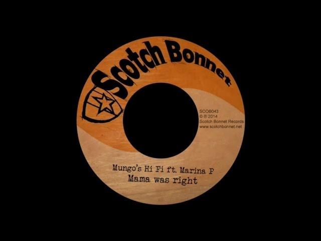 mungos-hi-fi-mama-was-right-ft-marina-p-scotch-bonnet-records