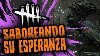 DEAD BY DAYLIGHT - SABOREANDO SU ESPERANZA - GAMEPLAY ESPAÑOL