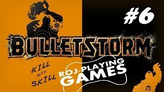 Bulletstorm (#6) Serdeczny Żongler (Roj-Playing Games!)