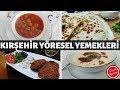 4 Kırşehir Yöresel Yemekleri ve Tarifleri-Türk Mutfağı
