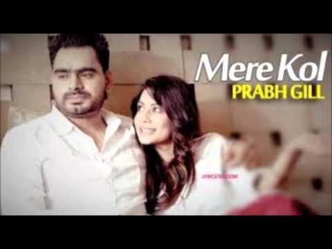Mere Kol - Dj Dynamo Ft Prabh Gill Latest Punjabi Song 2015