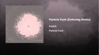 Particle Funk (Enformig Remix)