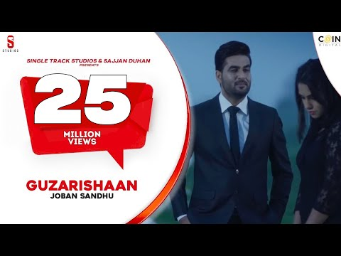 Guzarishaan - Joban Sandhu | 7 Million Views | SMI Records | DI++O Music | New Punjabi Song 2017