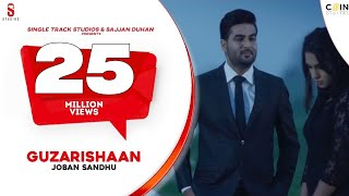 Guzarishaan - Joban Sandhu | SMI Records | Coin Digital | New Punjabi Song 2017