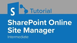 SharePoint Online Site Manager Intermediate Tutorial