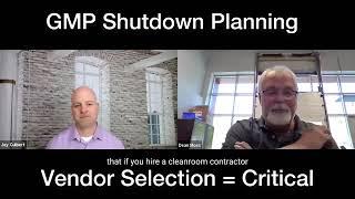 Planning for GMP Shutdown
