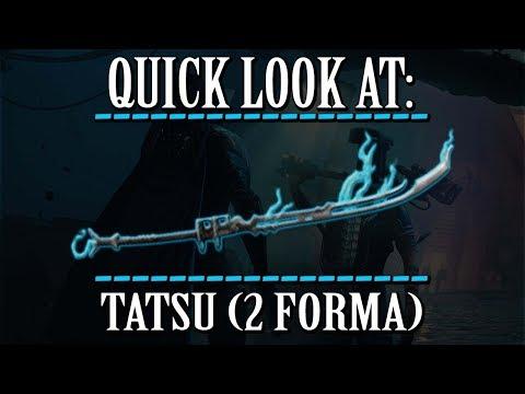 Warframe - Quick Look At: Tatsu (2 Forma) thumbnail