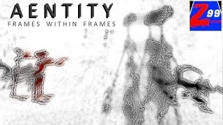 Aentity - frames within frames - first impressions video! - let your imagination run wild!