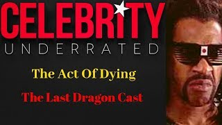 Celebrity Underrated - The Last Dragon Cast