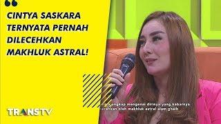 Download lagu P3h Cintya Saskara Pernah Dilecehkan Makhluk Astral Alam Ghaib 11 9 19 Part 3