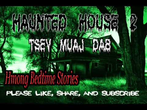 The Haunted House 2 (Tsev Muaj Xyw)