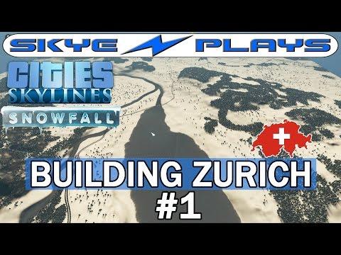 Cities Skylines Snowfall Zurich #1 ►Building Zurich!◀ [Snowfall/AfterDark] [1080p]