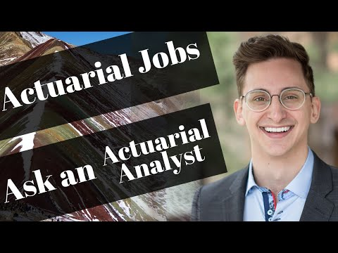 Actuarial Jobs—Ask An Actuarial Analyst Ep. 1