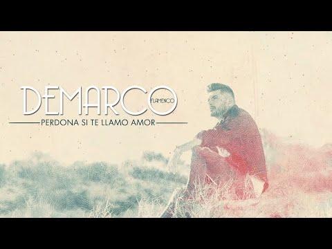 Demarco Flamenco - Perdona si te llamo amor (Lyric Video)