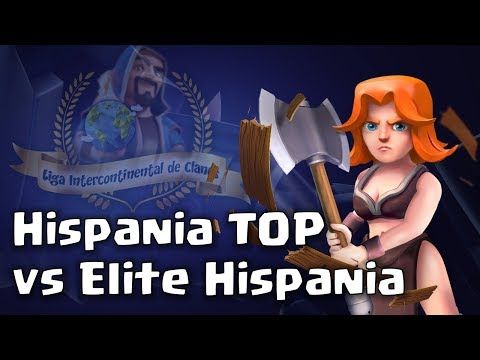 💥 Liga LIC: Hispania TOP vs Elite Hispania | Clash of Clans