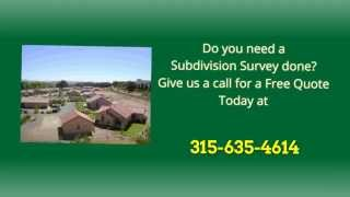 Subdivision Land Surveyors in Central New York - Call Today! 315-635-4614