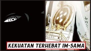 """Kekuatan Terhebat """"IM-SAMA"""" Pemimpin Tertinggi Pemerintah Dunia ( One Piece )"""