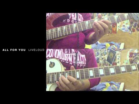 All for You - Liveloud (Guitar Cover & Tab)