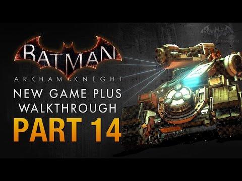 Batman: Arkham Knight Walkthrough - Part 14 - Cloudburst Tank Battle