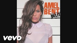 Amel Bent - Délit (Audio)