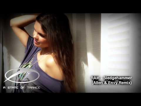 RAM - Sledgehammer (Allen & Envy Remix) [ASOT 635] [Ces video edit]