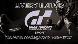 Gran Turismo Sport - LIVERY EDITOR - Roberto Colciago 2017 M1RA TCR (Short)