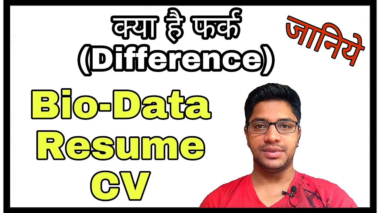 resume cv and biodata difference