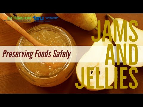 Preserving Foods Safely:  Jams And Jellies