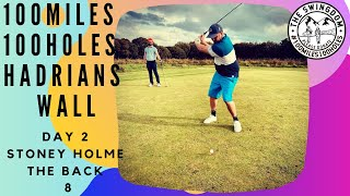 Stoney Holme Day 2 | The Back 8 | Buddy Golf Trip | 100 Miles 100 Holes Hadrians Wall