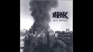 INDK - Kill Whitey! (2002)