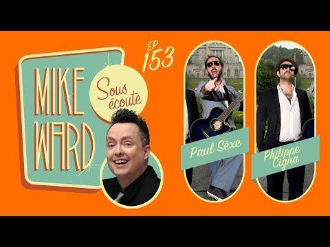 MIKE WARD SOUS ÉCOUTE #153 - Sèxe Illégal