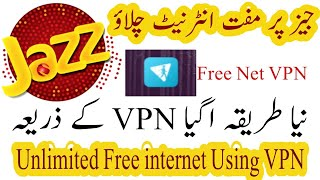 Jazz Unlimited Free Internet Using VPN 2018 New Trick