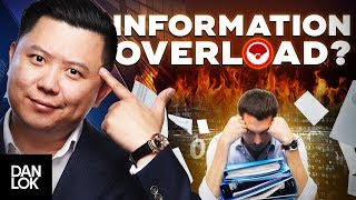 Are You Suffering From Information Overload Vancouver Business Leader Dan Lok Reveals