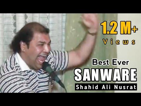 Sanware Tere Bin Jiya Jaye Na By Shahid Ali Nusrat | Tribute to Nusrat Fateh Ali Khan | Sanwray