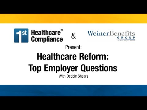 Healthcare Reform:  Top Employer Questions