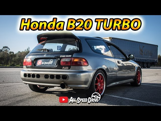 Honda Civic B20 TURBO 5XX CV *NÉ VTEC POWER* | AllSpeedDrive