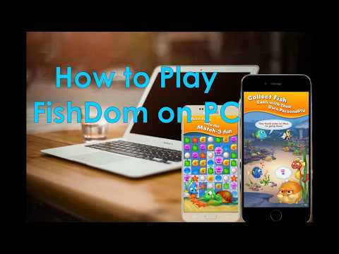 How To Play Fishdom On PC
