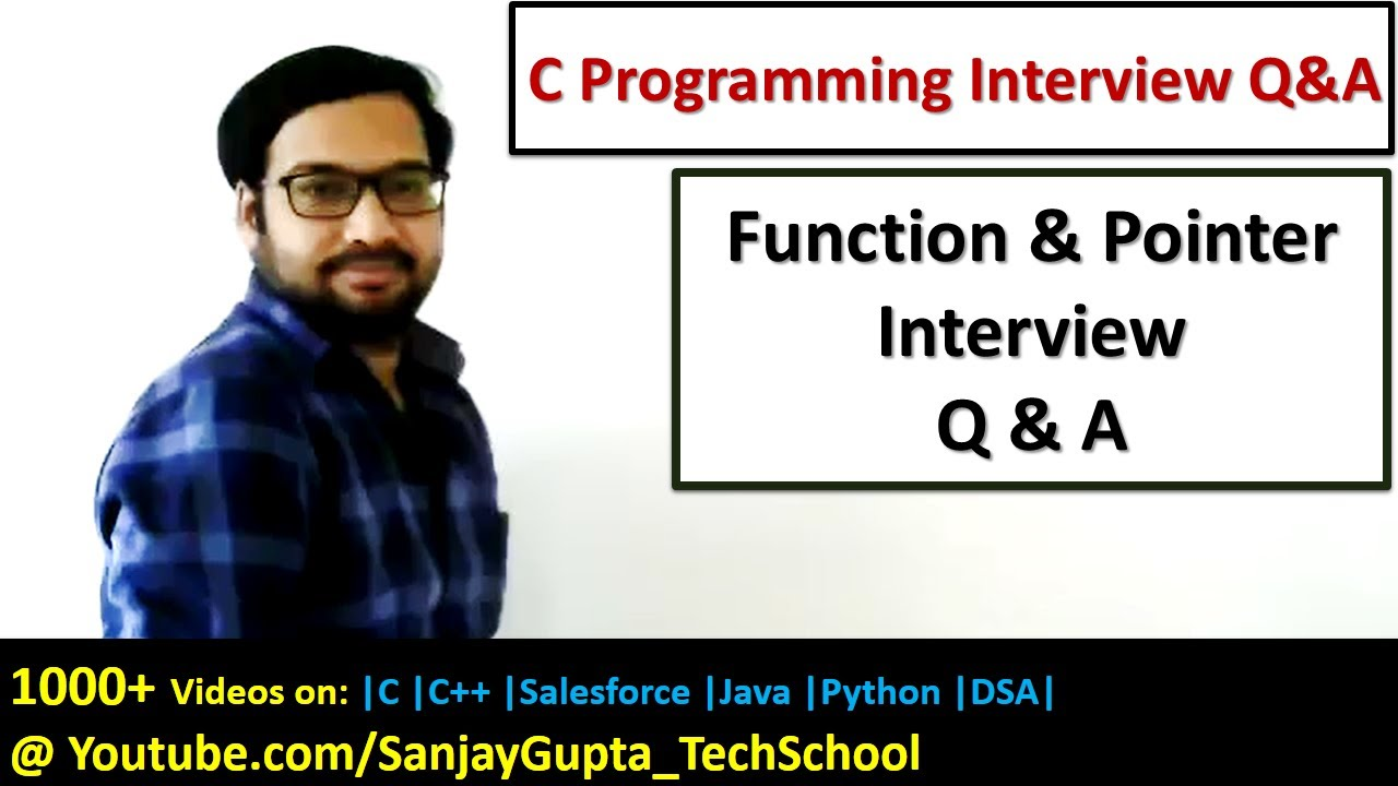 functions and pointers in c programming interview questions and functions and pointers in c programming interview questions and answers by sanjay gupta in english