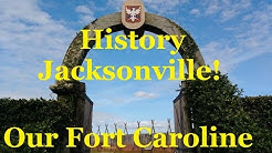 Our Fort Caroline-1564 - The French & Spanish Fight for Florida