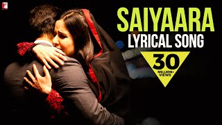 Lyrical: Saiyaara - Full Song with Lyrics - Ek Tha Tiger