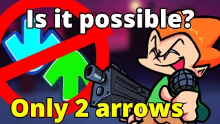 Can you beat Friday Night Funkin with only 2 arrows?
