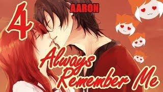 ALWAYS REMEMBER ME: Aaron ENDINGS