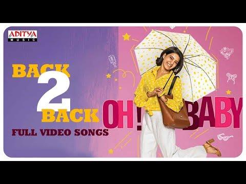 Oh Baby Back 2 Back Full Video Songs || Samantha Akkineni, Naga Shaurya || Mickey J Meyer