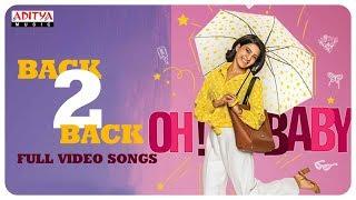 Oh Baby Back 2 Back Full Songs Samantha Akkineni Naga Shaurya Mickey J Meyer