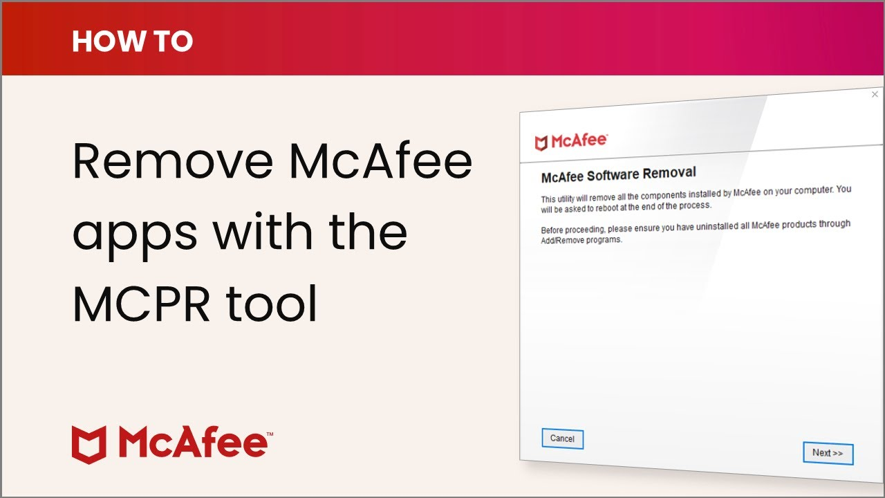 How to remove McAfee software with the MCPR tool