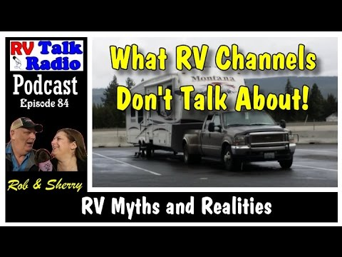 RV Myths and Realities? | RV Talk Radio Ep.84 #podcast #RV