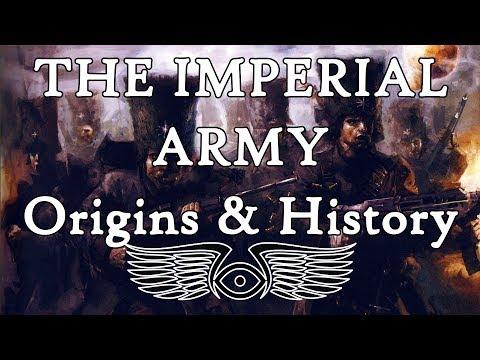 The Imperial Army - Origins & History (Warhammer & Horus Heresy Lore)